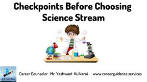 Yash Career Guru Checkpoints to choose Science Stream