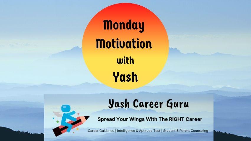 Yash Career Guru Motivational Monday