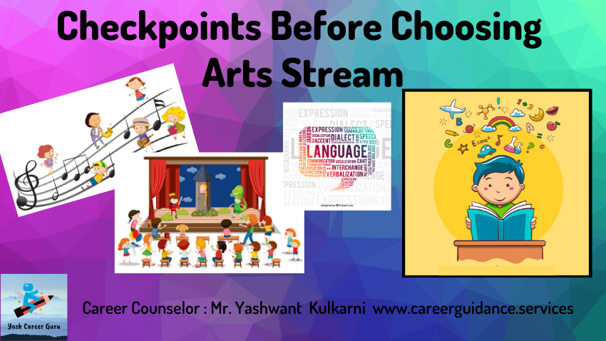 Yash Career Guru Checkpoints before choosing arts stream