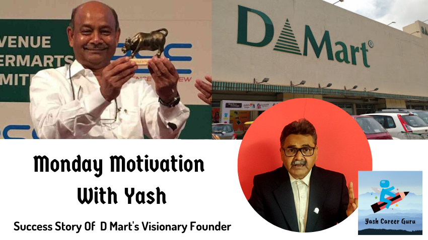Yash Career Guru Monday Motivation DMart