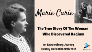 Yash Career Guru Monday Motivation Marie Curie