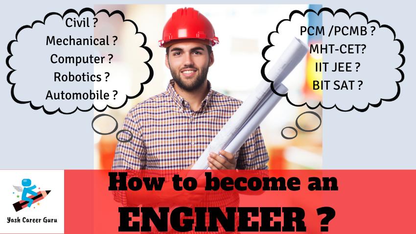 Yash Career Guru How to become an Engineer